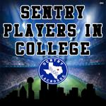 Sentry players in college