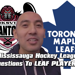 Toronto Maple Leafs Players Answer MHL Player Questions