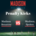 Madison Pro Soccer Penalty Kicks
