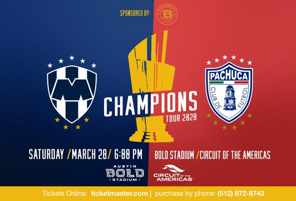 AUSTIN BOLD AND CIRCUIT OF THE AMERICAS ANNOUNCE RAYADOS AND PACHUCA FRIENDLY AT BOLD STADIUM