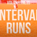 Home Training Vol 2: Interval Runs