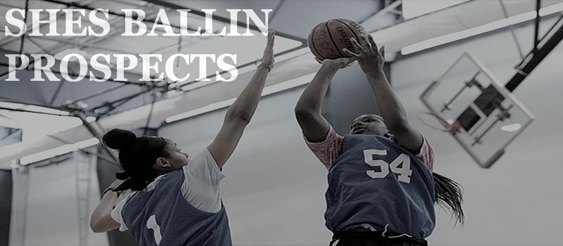 SHES BALLIN PROSPECTS REPORT