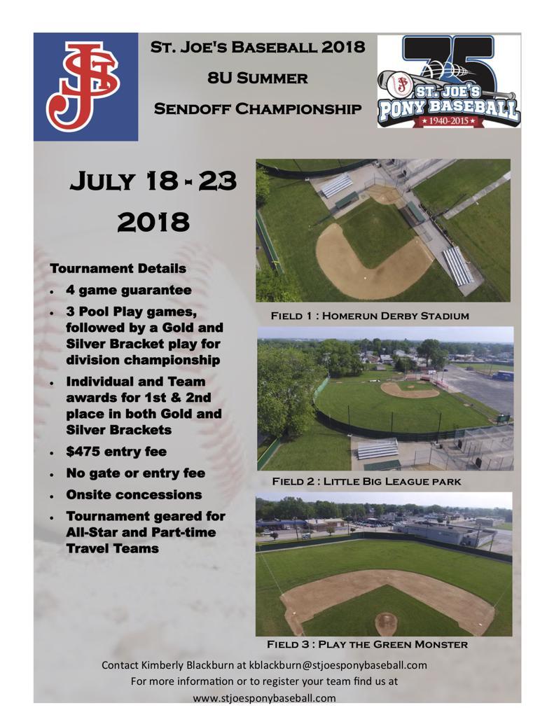 Click here to register for the 2018 8U Summer Sendoff Tournament