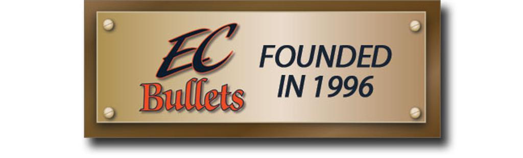 EC Bullets Founded 1996