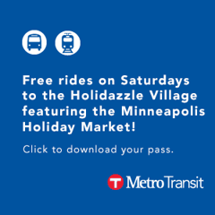Holidazzle Village, Minneapolis Holiday Market, Metro Transit, Light Rail Transit, Bus, Downtown Minneapolis