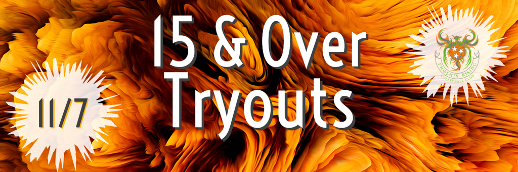 15 & Over tryouts