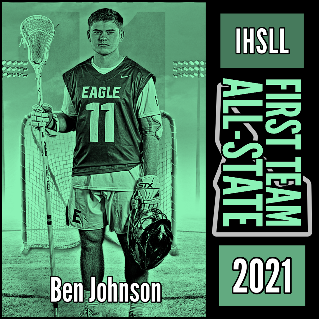 Ben Johnson - IHSLL 1st Team All-State 2021
