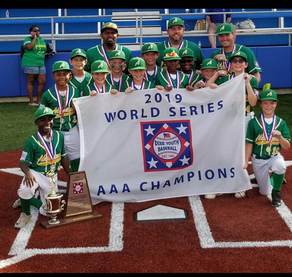 2019 Dixie Youth AAA World Series Champions!!!!!