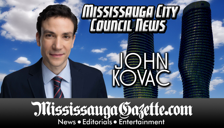 John Kovac - Mississauga City Council - Ward 4 - Mississauga News and Mississauga Gazette - Mayor Bonnie Crombie