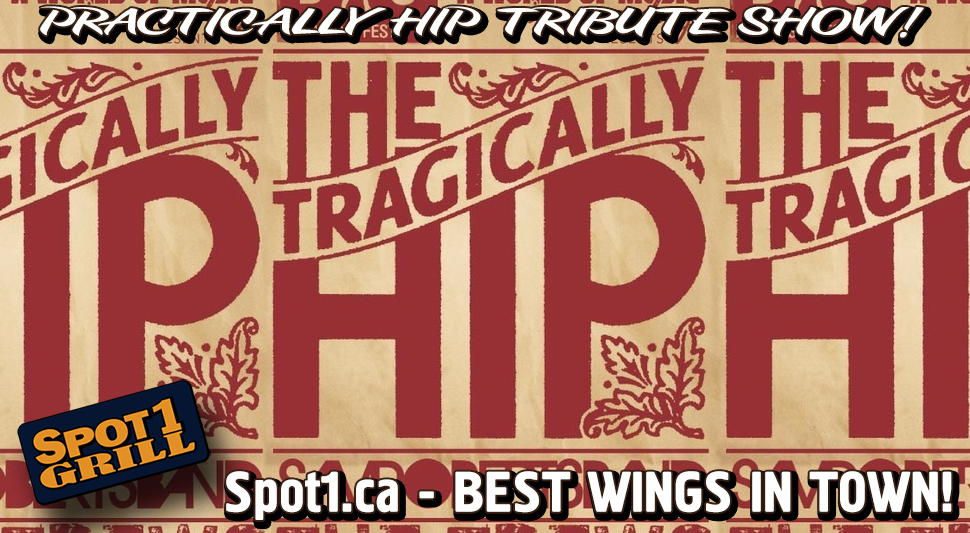 practically-hip-the-tragically-hip-tribute-show-brampton-restaurant-and-brampton-weddings-and-brampton-banquet-hall-and-brampton-spot-1-bar-and-grill