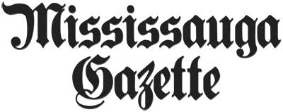 Mississauga News - Mississauga Newspaper, The Mississauga Gazette