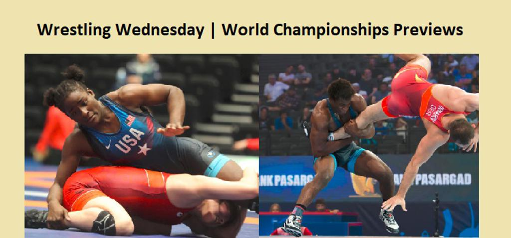 2018 World Championships Previews | Wrestling Wednesday