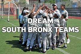 DREAM South Bronx Teams
