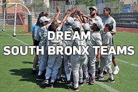 DREAM South Bronx Teams