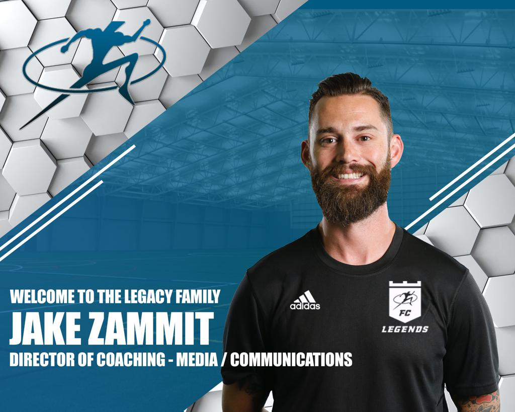 Legends FC welcomes Jake Zammit as Director of Coaching - Media/Communications. Click on image for details.