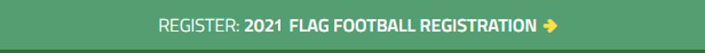 Register: 2021 Flag Football Registration