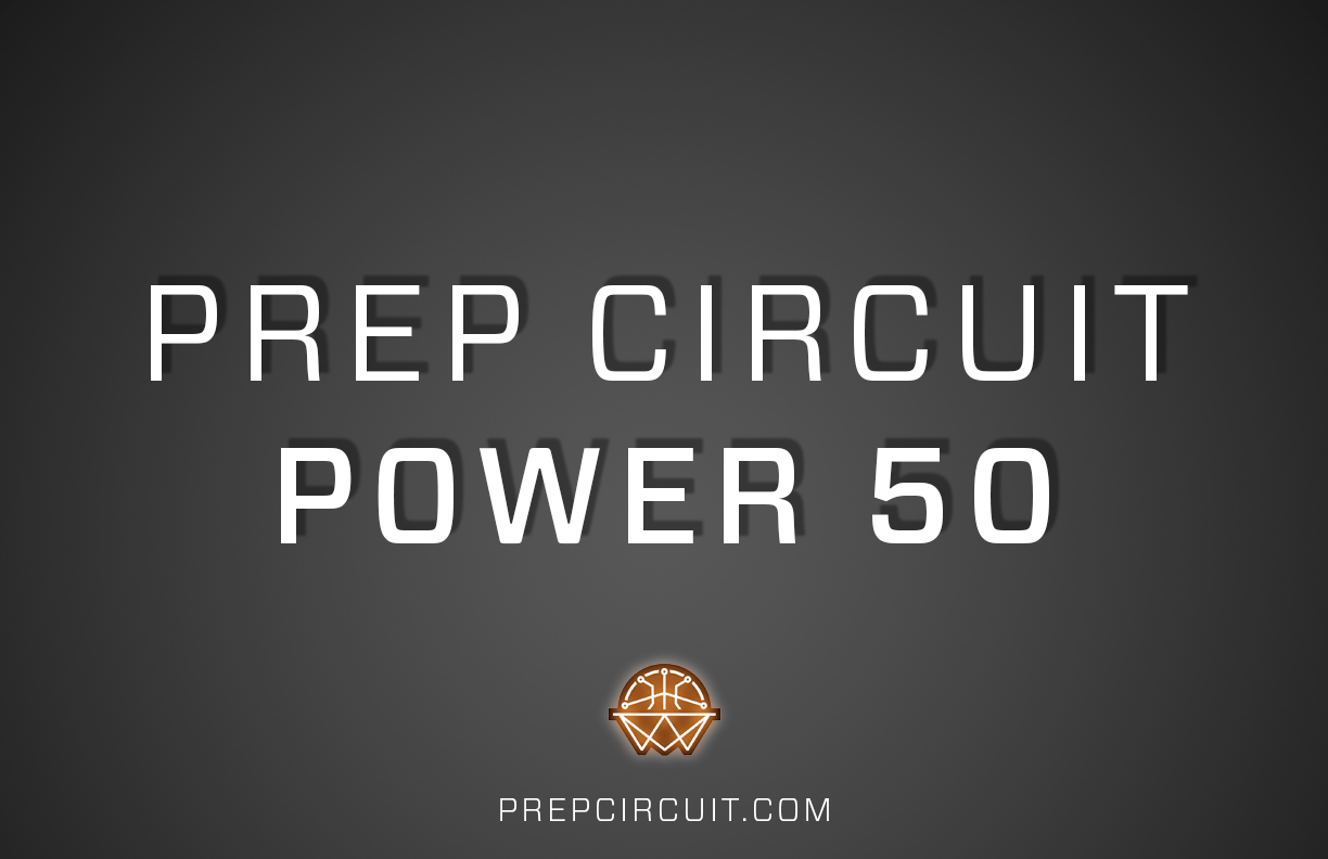 Updated Prep Circuit Power 50 Rankings: VOLUME 3 (Dec  31)