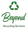 Sponsored by Beyond Recycling Services