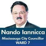 Nando Iannicca Ward 7 - Mississauga City Council - Ward 7 - Mississauga News and Mississauga Gazette - Mayor Bonnie Crombie